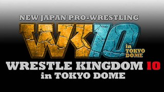 NJPW Wrestling Kingdom 10 1/4/16 4th January 2016 Watch Online Live Replay HD Full Show