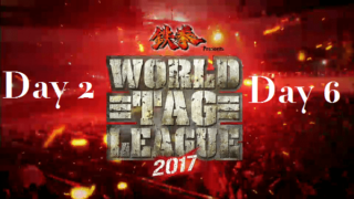 Day 2 to Day 6 – NJPW World Tag League 2017