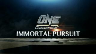 One Championship 65 Immortal Pursuit