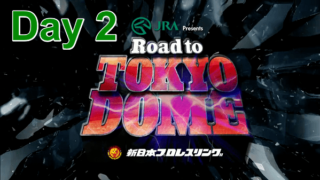 Day 2 – NJPW Road To Tokyo Dome 12/18/2017