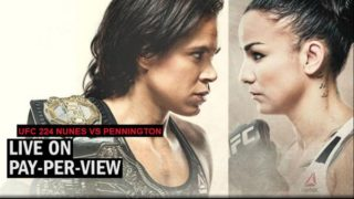 UFC 224 – Nunes Vs Pennington 5/12/2018