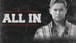 ALL In PPV 9/1/18