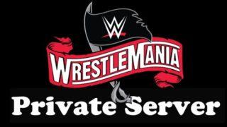 Wrestlemania 36 Private Server