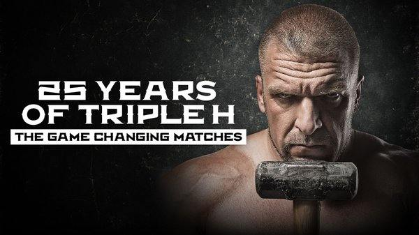 WWE 25 Years Of Triple H : The Game Changing Matches