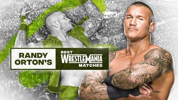 Watch WWE Randy Ortons Best WretleMania Matches 2020 4/4/20