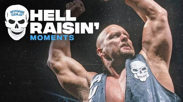 WWE Best Of Stone Colds Hell Raisin Moments 4/28/20