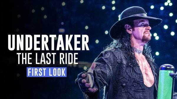 Watch WWE Undertaker The Last Ride First Look 4/5/2020