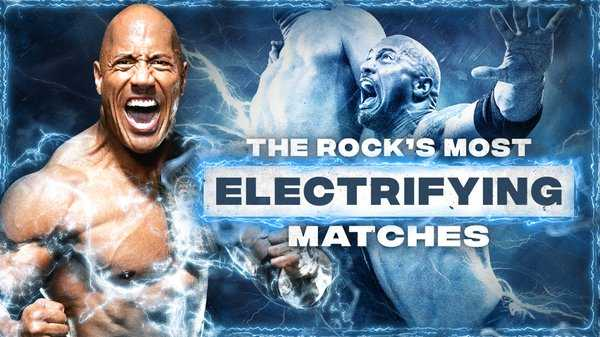 Watch WWE The Best Of The Rocks Most Electrifying Matches 5/26/20