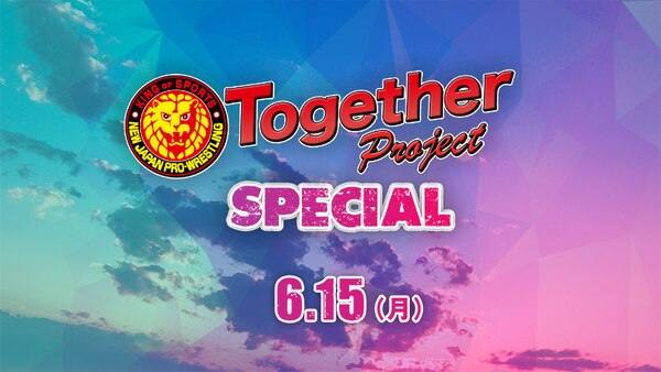 Watch NJPW Together Project Special 6/15/20