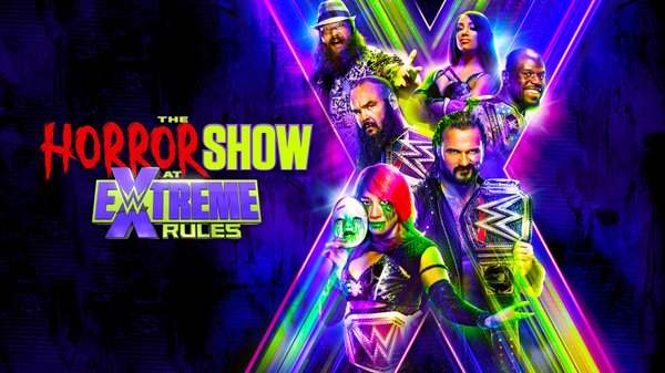 WWE The Horror Show at Extreme Rules 2020 PPV 7/19/20