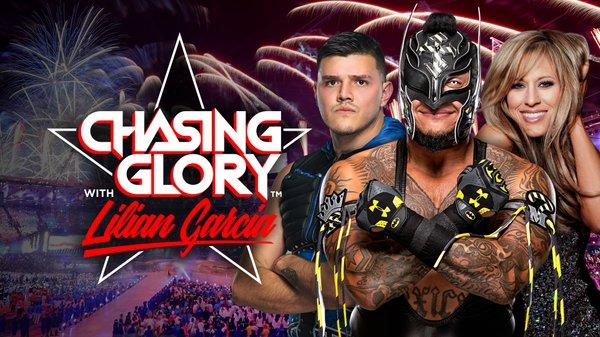 Watch WWE Chasing Glory With Lilian Garcia S01E03 Rey And ...