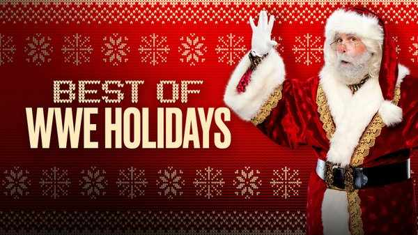 Watch WWE The Best Of The Holidays 12/22/20