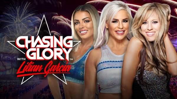 Chasing Glory with Lilian Garcia: Mandy Rose and Dana Brooke