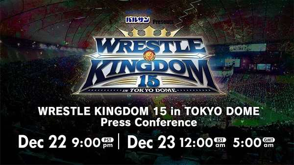 Watch NJPW WRESTLE KINGDOM 15 in TOKYO DOME Press Conference