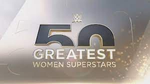 Watch WWE The 50 Greatest S01E05 – Women Superstars The Top 5