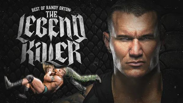 Watch WWE The Best Of Randy Orton The Legend Killer 4/18/21