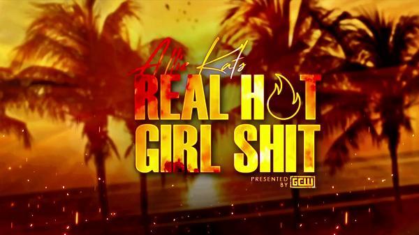 GCW Allie Kats Real Hot Girls Shit