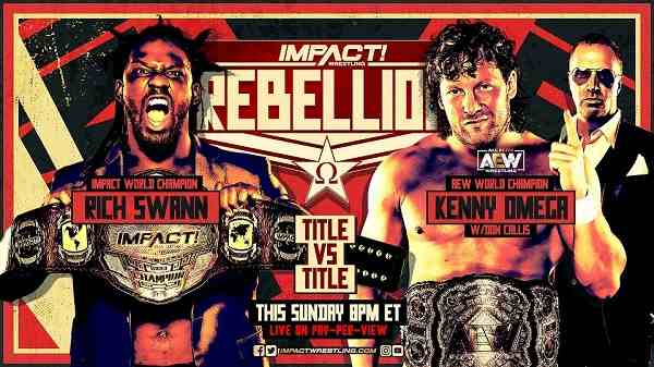 Impact Wrestling Rebellion 2021 25th April