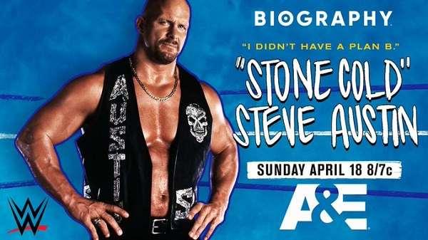 Watch WWE Biography Stone Cold Steve Austin A&E 4/18/21