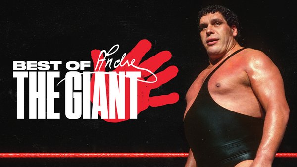 Watch WWE The Best Of Andre the Giant 5/22/21