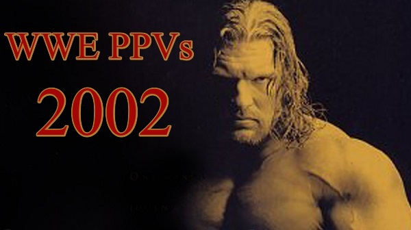WWE PPVs 2002 Collection