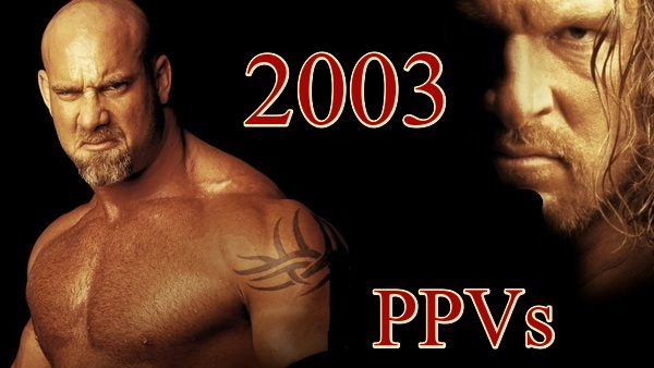 WWE PPVs 2003 Collection
