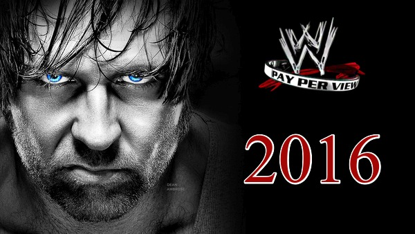 WWE PPVs 2016 Collection