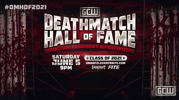 GCW Deathmatch Hall of Fame 2021