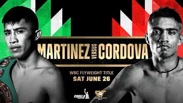 Boxing Martinez Vs Cordova PPV 6/26/21
