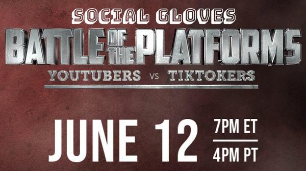 Social Gloves Battle Of The Platforms Youtubers Vs Tiktokers 6/12/21