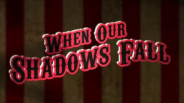 NWA When Our Shadows Fall 2021