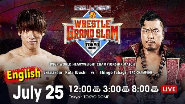 NJPW WRESTLE GRAND SLAM in TOKYO DOME 2021 25th July
