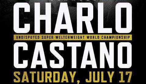 PBC Jermell Charlo vs Brian Castano 2021 17th July 7/17/21
