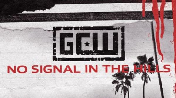 Fix – GCW: No Signal in the Hills 8/7/21
