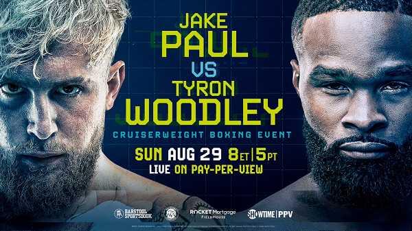 Jake Paul vs Tyron Woodley PPV 8/29/21
