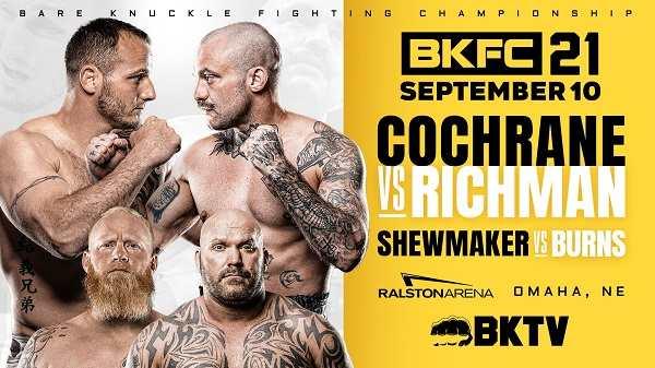 BKFC 21 : Dakota Cochrane vs Mike Richman 9/10/21