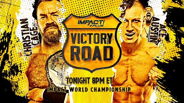 Watch Impact Wrestling Victory Road 2021 9/18/2021