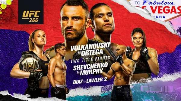 UFC 266 PPV : Volkanovski vs. Ortega 9/25/21