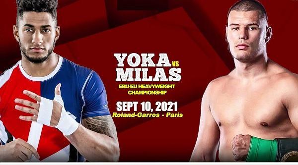 Watch La Conquete: Tony Yoka vs Petar Milas 9/10/21