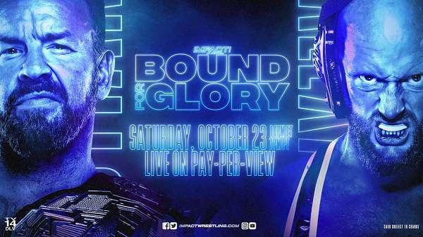 [Fix] MPACT Wrestling Bound For Glory 10/23/21