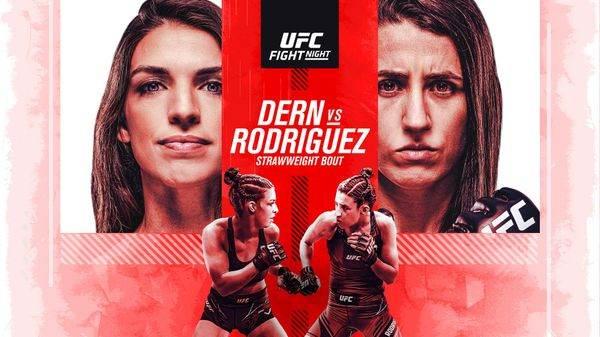 Watch UFC Fight Night Dern vs. Rodriguez 10/9/21 -9 October 2021